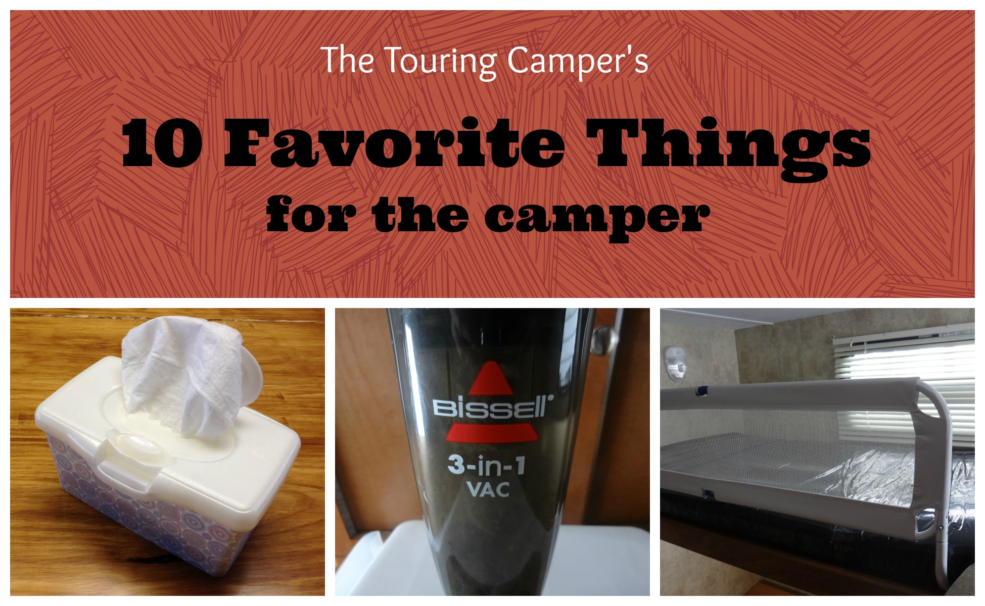 10 Favorite Things for the camper