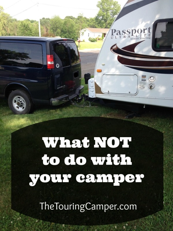 What not to do with your camper