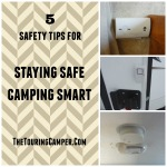 Staying safe, camping smart
