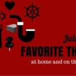 Favorite Things: July 2016